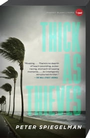 Thick as Thieves ebook by Peter Spiegelman