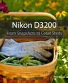 Nikon D3200 ebook by Rob Sylvan