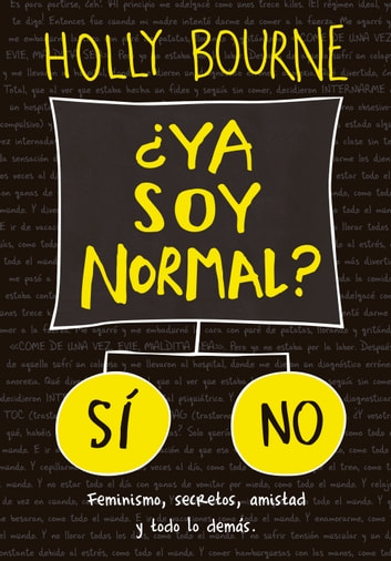 ¿Ya soy normal? ebook by Holly Bourne