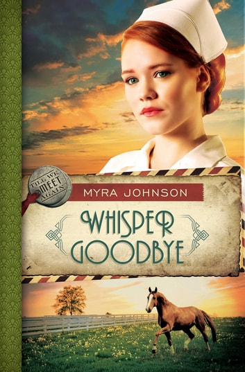 Whisper Goodbye ebook by Myra Johnson