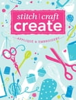 Stitch, Craft, Create: Applique & Embroidery