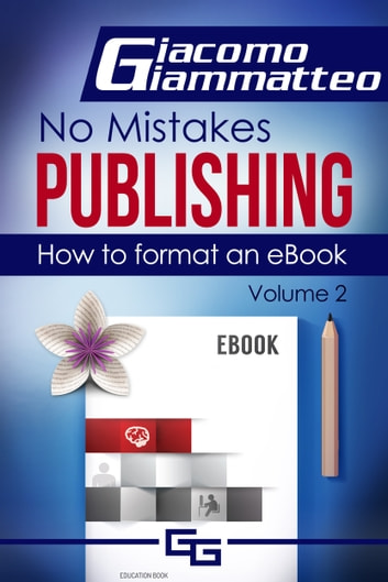 How to Format an eBook ebook by Giacomo Giammatteo