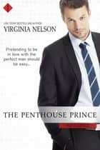 The Penthouse Prince ebook by Virginia Nelson