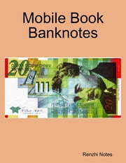 Mobile Book Banknotes ebook by Renzhi Notes