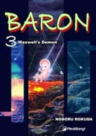 Baron - Volume 3 ebook by Rokuda Noboru