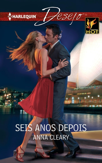 Seis anos depois ebook by Anna Cleary