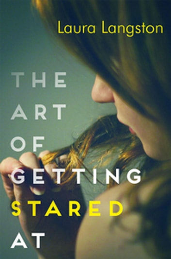 The Art of Getting Stared At ebook by Laura Langston