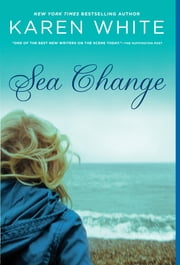 Sea Change ebook by Karen White