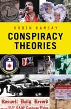Conspiracy Theories ebook by Robin Ramsay