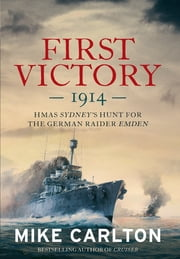 First Victory ebook by Mike Carlton