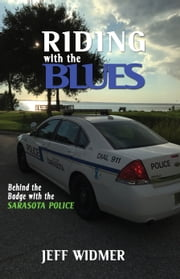 Riding with the Blues ebook by Jeff Widmer