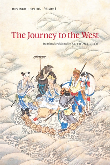 The Journey to the West, Revised Edition, Volume 1 ebook by