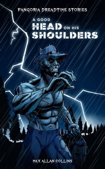 A Good Head on His Shoulders ebook by Max Allan Collins