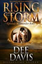 Thunder Rolls, Episode 8 ebook by