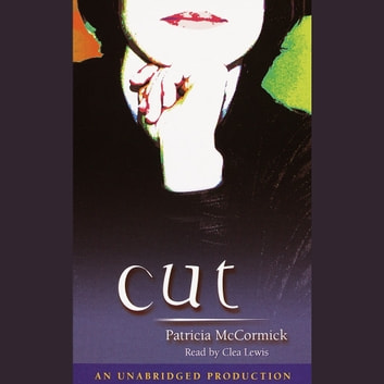 Cut audiobook by Patricia McCormick