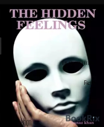 THE HIDDEN FEELINGS ebook by kanaz khan