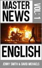 Master News English ebook by Jenny Smith, David Michaels