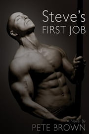 Steve's First Job ebook by Pete Brown