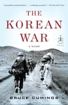 The Korean War ebook by Bruce Cumings