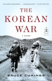 The Korean War - A History ebook by Kobo.Web.Store.Products.Fields.ContributorFieldViewModel