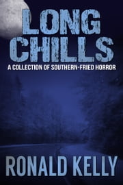 Long Chills ebook by Ronald Kelly