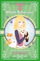Sweet Hearts: Model Behaviour ebook by Jo Cotterill