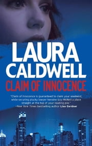 Claim of Innocence ebook by Laura Caldwell