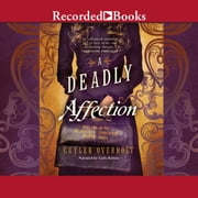 A Deadly Affection audiobook by Cuyler Overholt