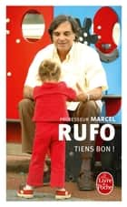 Tiens bon ! ebook by Marcel Rufo