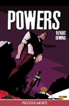Powers volume 3: Piccole morti (Collection) ebook by Brian Michael Bendis, Michael Avon Oeming