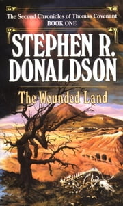 Wounded Land ebook by Stephen R. Donaldson