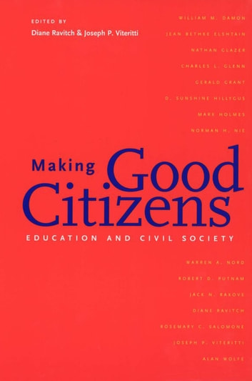 Making Good Citizens - Education and Civil Society ebook by