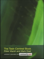 The Task-Centred Book ebook by Peter Marsh,Mark Doel