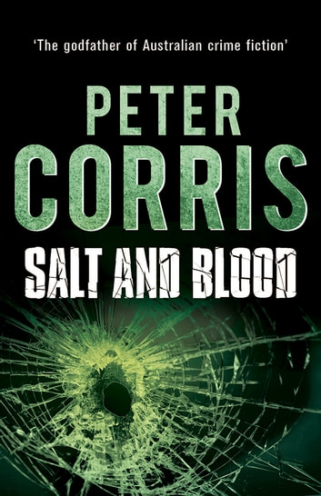 Salt and Blood - Cliff Hardy 25 ebook by Peter Corris