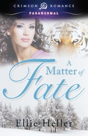 A Matter of Fate ebook by Ellie Heller