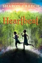 Heartbeat ebook by Sharon Creech