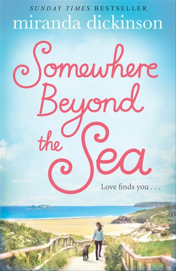 Somewhere Beyond the Sea ebook by Miranda Dickinson