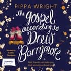 The Gospel According to Drew Barrymore audiobook by