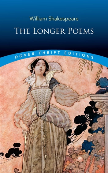 The Longer Poems ebook by William Shakespeare