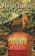 Adopt-A-Dad ebook by Marion Lennox