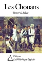 Les Chouans ebook by Honoré de Balzac
