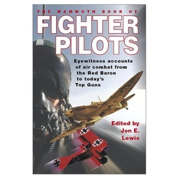 The Mammoth Book of Fighter Pilots ebook by Jon E. Lewis