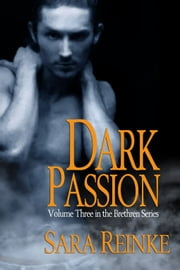 Dark Passion ebook by Sara Reinke