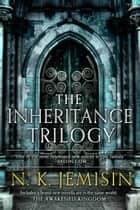 The Inheritance Trilogy eBook par N. K. Jemisin