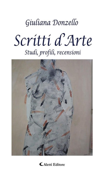 Scritti d'Arte ebook by Giuliana Donzello