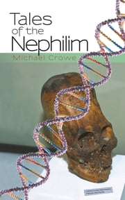 Tales of the Nephilim ebook by Michael Crowe