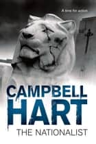 The Nationalist ebook by Campbell Hart