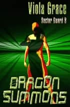 Dragon Summons ebook by Viola Grace