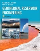 Geothermal Reservoir Engineering ebook by Malcolm Alister Grant, Paul F Bixley