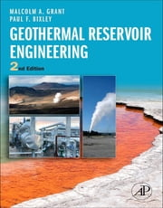 Geothermal Reservoir Engineering ebook by Malcolm Alister Grant,Paul F Bixley